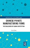 Chinese Private Manufacturing Firms:...