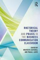 Rhetorical Theory and Praxis in the...