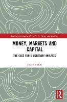 Money, Markets and Capital: The Case...