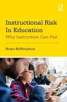 Instructional Risk in Education: Why...
