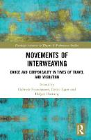 Movements of Interweaving: Dance and...