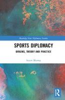 Sports Diplomacy: Origins, Theory and...