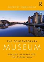 The Contemporary Museum: Shaping...