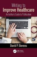 Writing to Improve Healthcare: An...