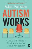 Autism Works: A Guide to Successful...