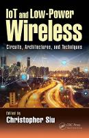 IoT and Low-Power Wireless: Circuits,...
