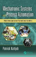 Mechatronic Systems and Process...