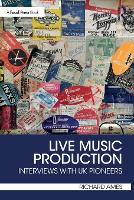 Live Music Production: Interviews ...