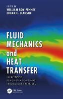 Fluid Mechanics and Heat Transfer:...