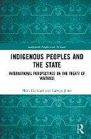 Indigenous Peoples and the State:...