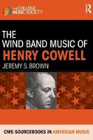 The Wind Band Music of Henry Cowell