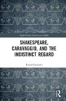 Shakespeare, Caravaggio, and the...