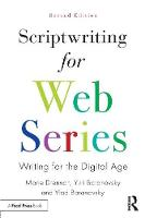 Scriptwriting for Web Series: Writing...