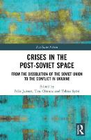 Crises in the Post-Soviet Space: From...