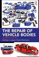 The Repair of Vehicle Bodies, 7th ed