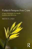 Patient-Perspective Care: A New...