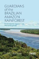 Guardians of the Brazilian Amazon...