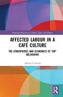 Affected Labour in a Cafe Culture: ...