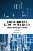 Energy, Resource Extraction and...