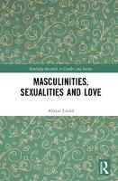Masculinities, Sexualities and Love