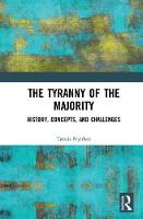 The Tyranny of the Majority: History,...