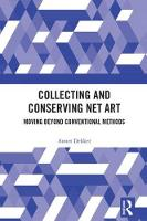 Collecting and Conserving Net Art:...