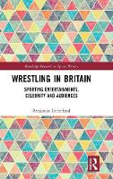 Wrestling in Britain: Sporting...