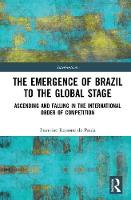The Emergence of Brazil to the Global...