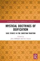 Mystical Doctrines of Deification:...