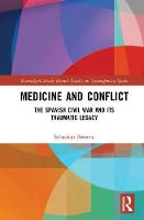 Medicine and Conflict: The Spanish...