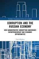 Corruption and the Russian Economy:...