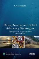 Rules, Norms and NGO Advocacy...