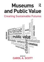 Museums and Public Value: Creating...