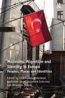 Museums, Migration and Identity in...