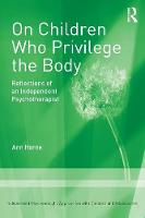 On Children Who Privilege the Body:...