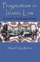 Pragmatism in Islamic Law: A Social...