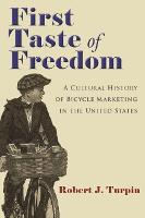 First Taste of Freedom: A Cultural...