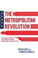 The Metropolitan Revolution: How...