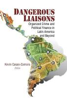 Dangerous Liaisons: Organized Crime...