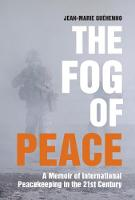 The Fog of Peace: A Memoir of...