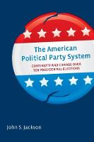 The American Political Party System:...