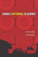 China's Offensive in Europe