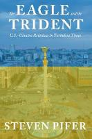 The Eagle and the Trident:...