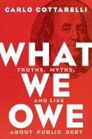 What We Owe: Truths, Myths, and Lies...