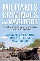 Militants, Criminals, and Warlords:...