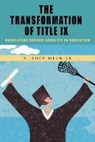 The Transformation of Title IX:...