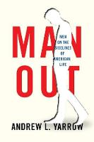 Man Out: The Marginalization of...
