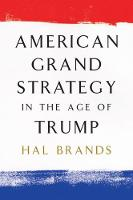 American Grand Strategy in the Age of...