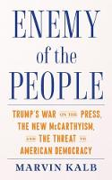 Enemy of the People: Trump's War on...