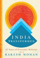 India Transformed: Twenty-Five Years...